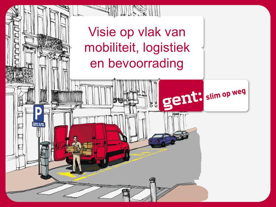 Visie op vlak van mobiliteit, logistiek en bevoorrading