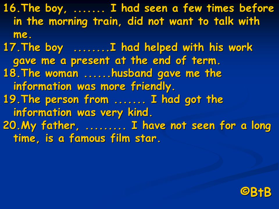 The boy, ....... I had seen a few times before in the morning train, did not want to talk with me.