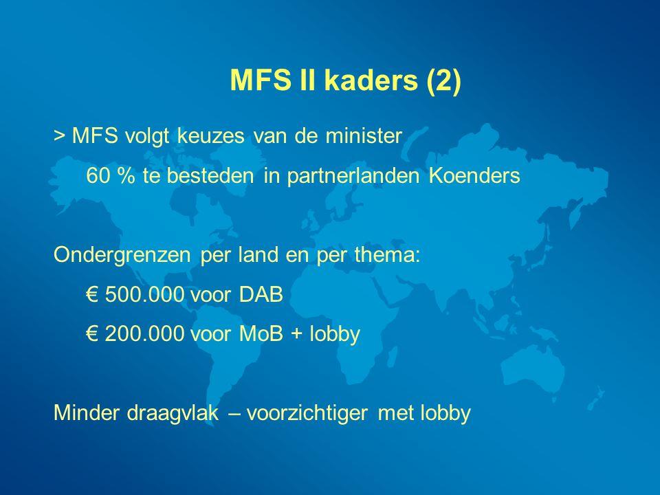 MFS II kaders (2) > MFS volgt keuzes van de minister