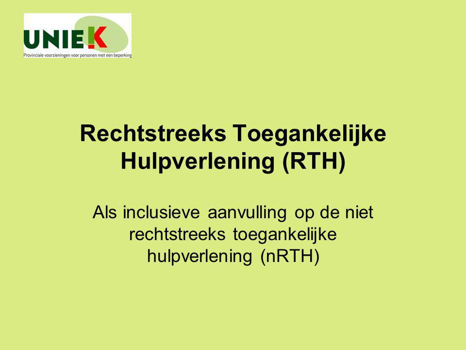 Rechtstreeks Toegankelijke Hulpverlening (RTH)