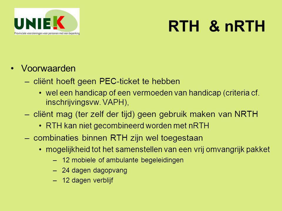 RTH & nRTH Voorwaarden cliënt hoeft geen PEC-ticket te hebben