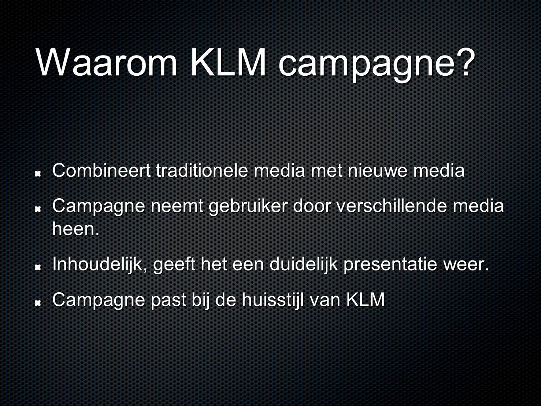 Waarom KLM campagne Combineert traditionele media met nieuwe media