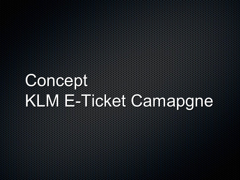 Concept KLM E-Ticket Camapgne