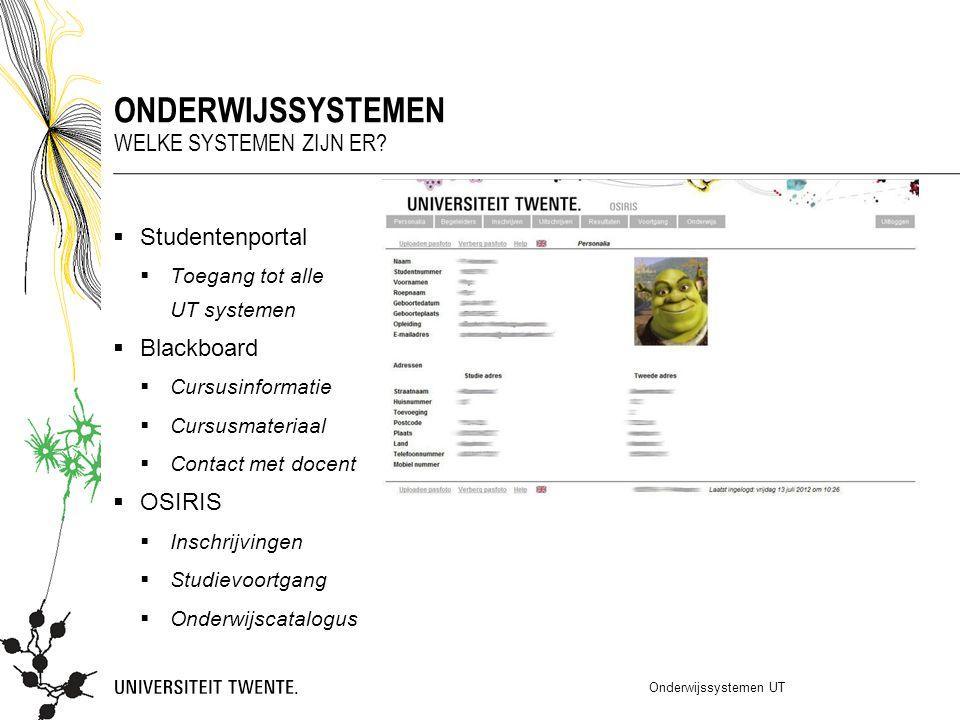 Onderwijssystemen Welke systemen zijn er Studentenportal Blackboard