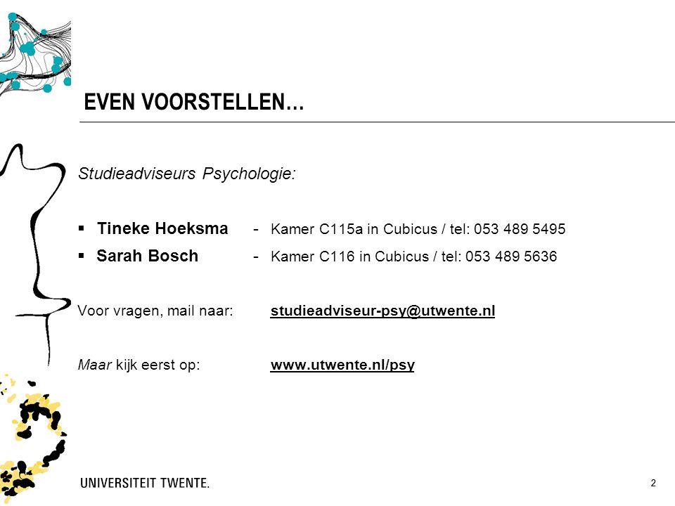 EVEN VOORSTELLEN… Studieadviseurs Psychologie: