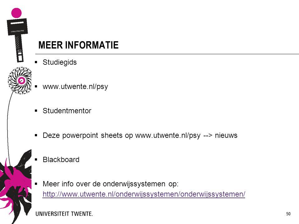 MEER INFORMATIE Studiegids www.utwente.nl/psy Studentmentor
