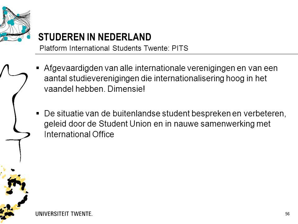 STUDEREN IN NEDERLAND Platform International Students Twente: PITS.