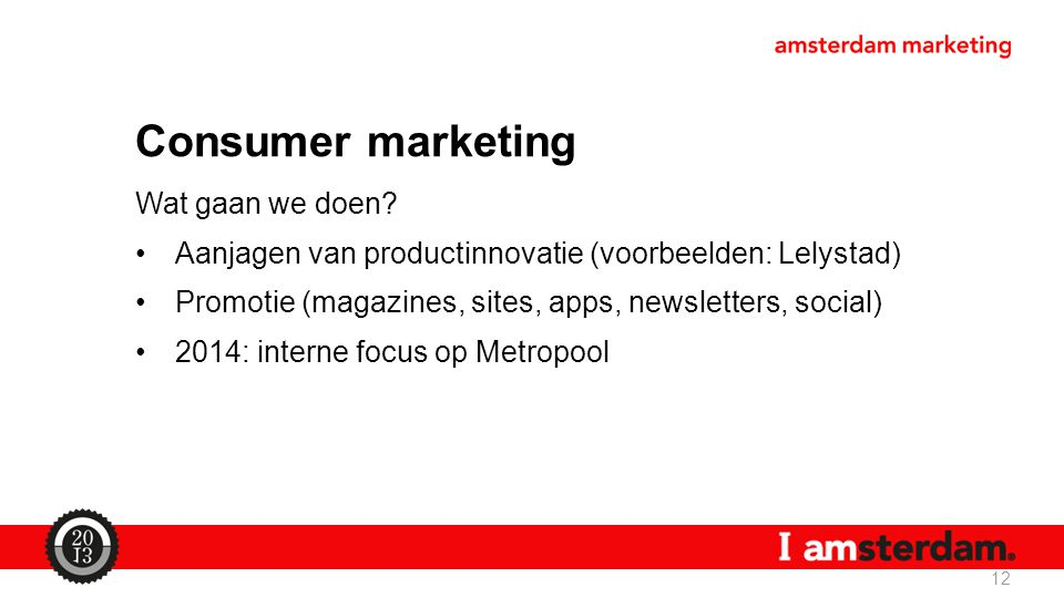 Consumer marketing Wat gaan we doen