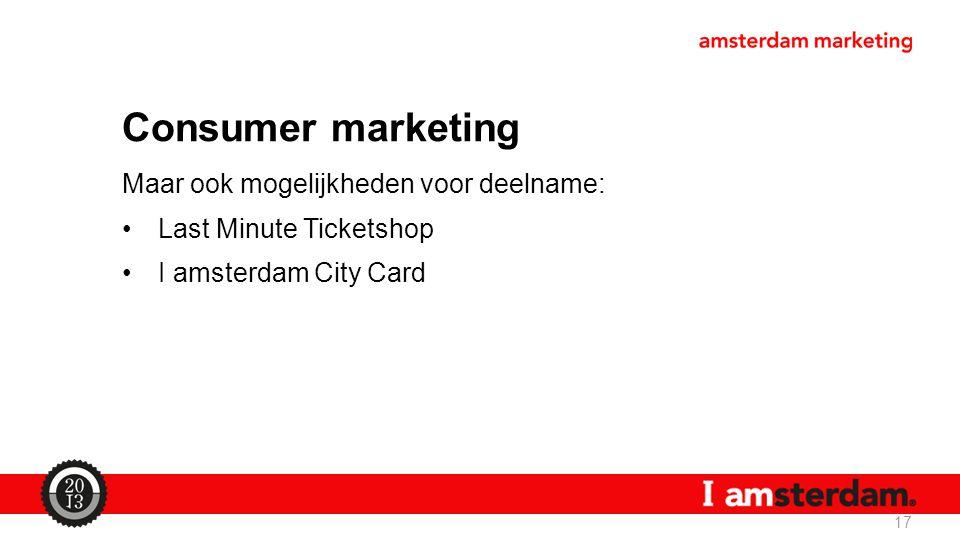 Consumer marketing Maar ook mogelijkheden voor deelname: