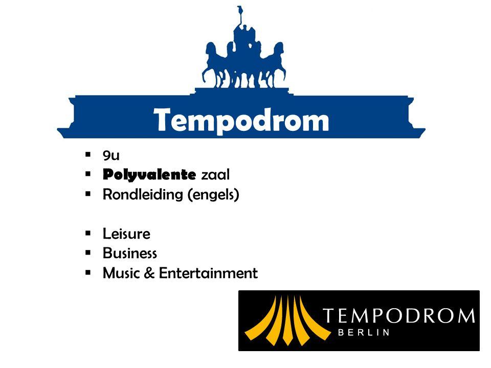 Tempodrom 9u Polyvalente zaal Rondleiding (engels) Leisure Business