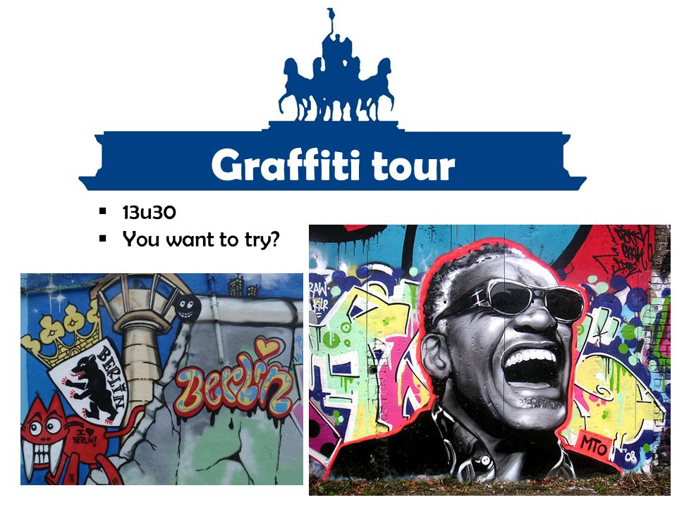 Graffiti tour 13u30 You want to try