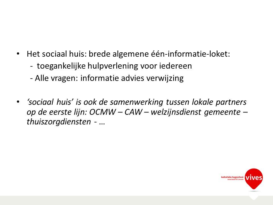 Het sociaal huis: brede algemene één-informatie-loket: