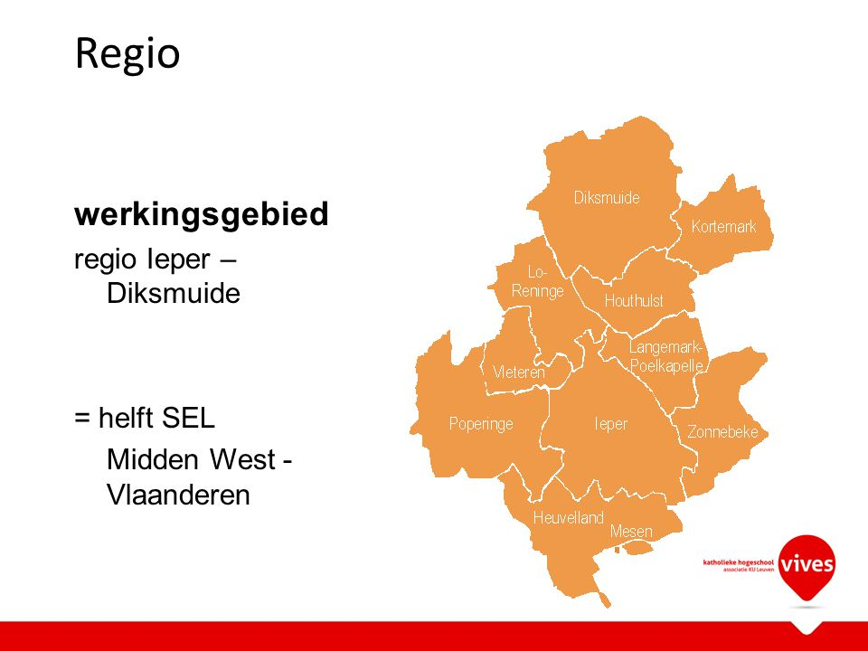 Regio werkingsgebied regio Ieper – Diksmuide = helft SEL