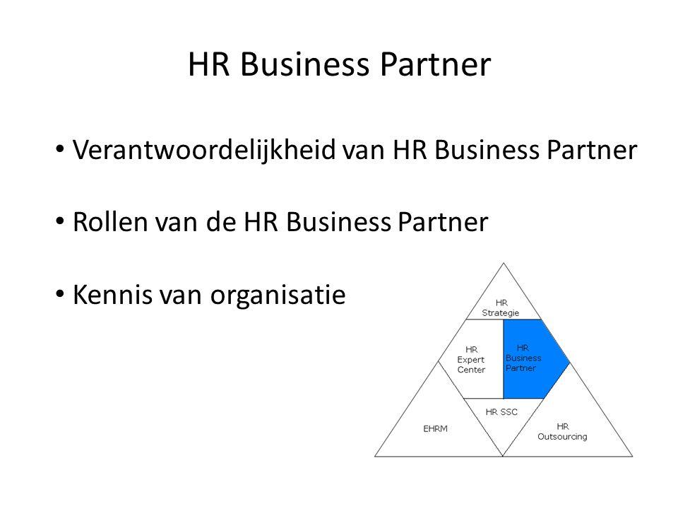 HR Business Partner Verantwoordelijkheid van HR Business Partner
