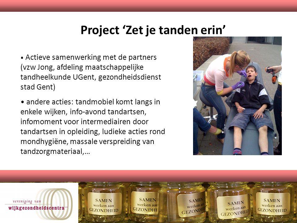Project 'Zet je tanden erin'