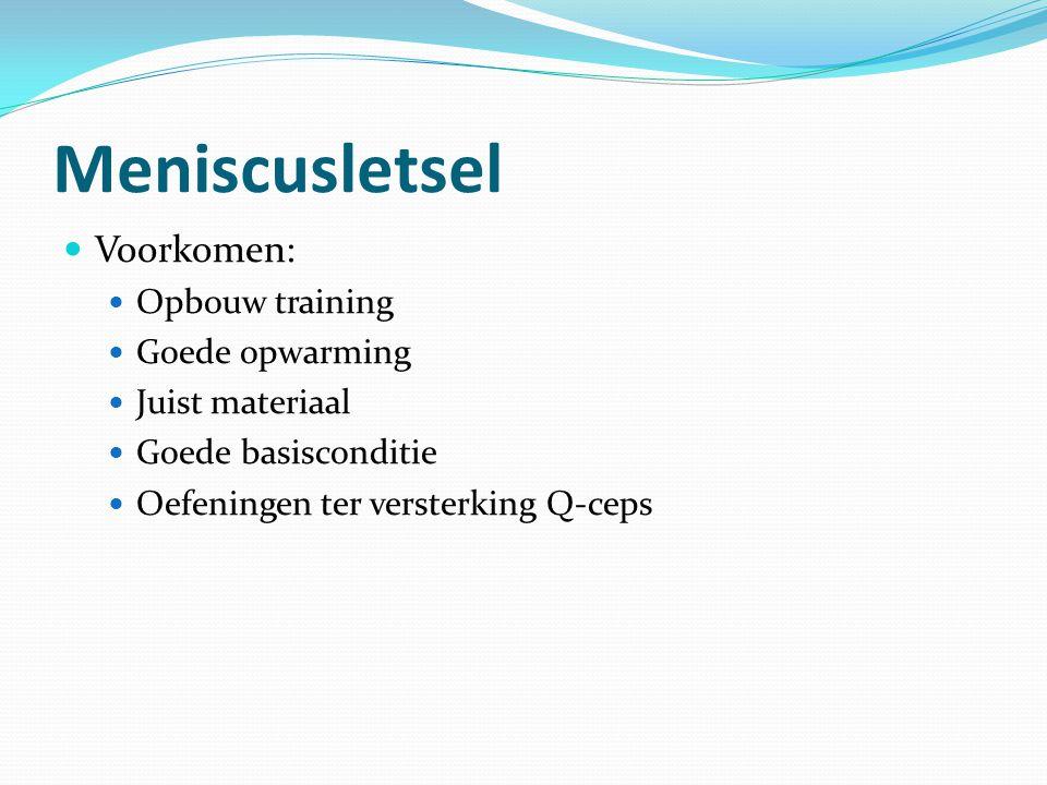 Meniscusletsel Voorkomen: Opbouw training Goede opwarming