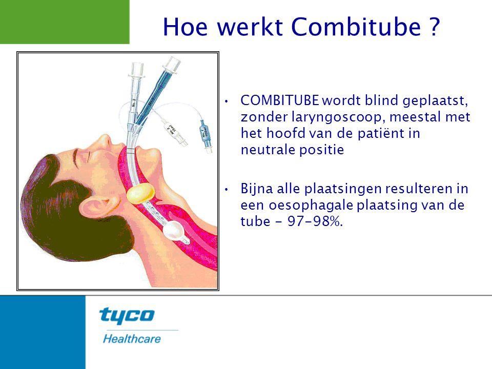 Hoe werkt Combitube COMBITUBE wordt blind geplaatst, zonder laryngoscoop, meestal met het hoofd van de patiënt in neutrale positie.