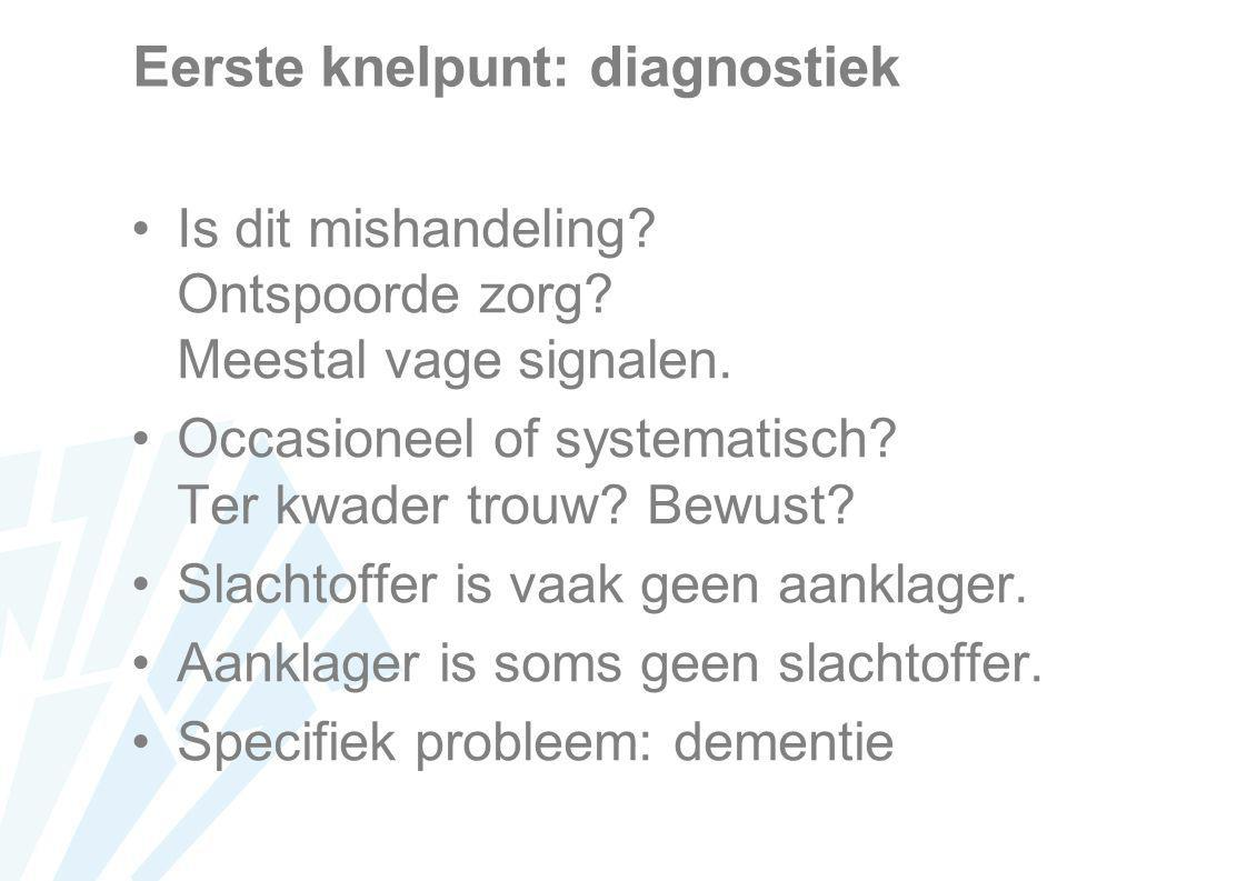 Eerste knelpunt: diagnostiek