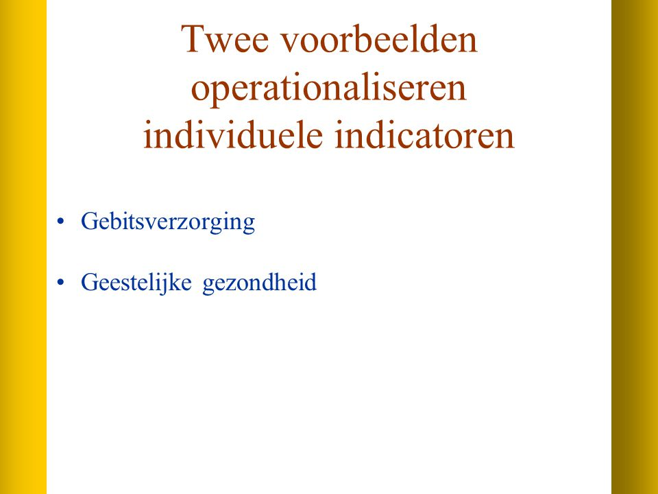 Twee voorbeelden operationaliseren individuele indicatoren