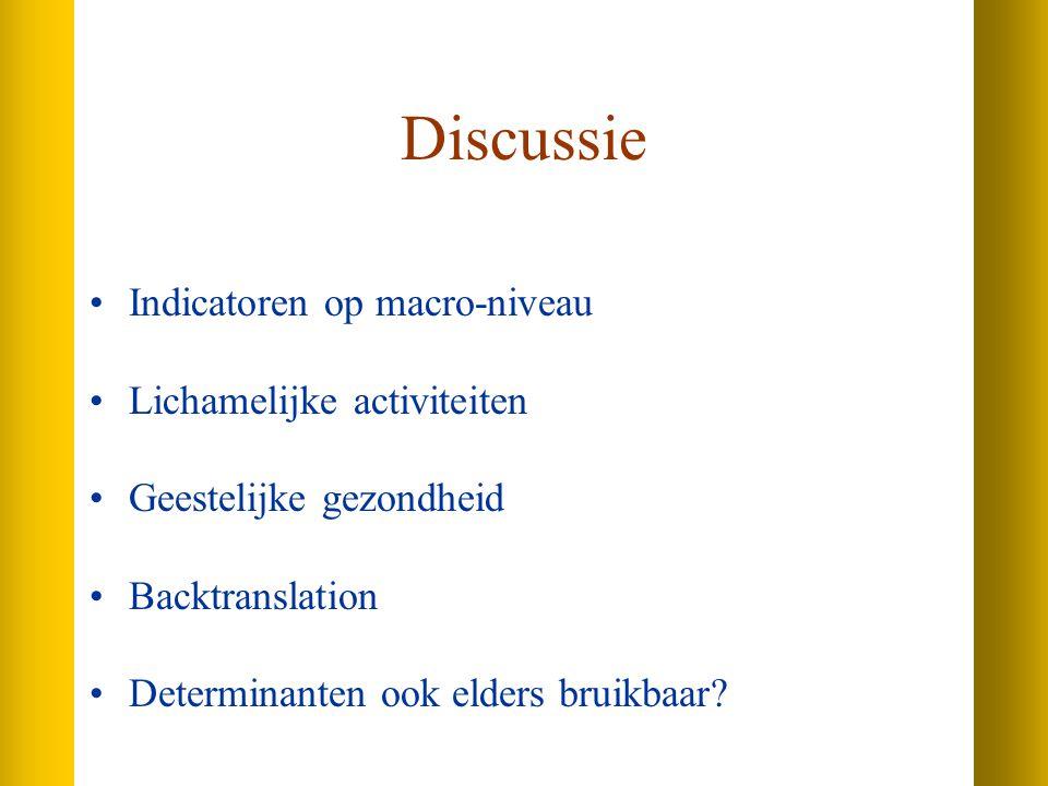 Discussie Indicatoren op macro-niveau Lichamelijke activiteiten