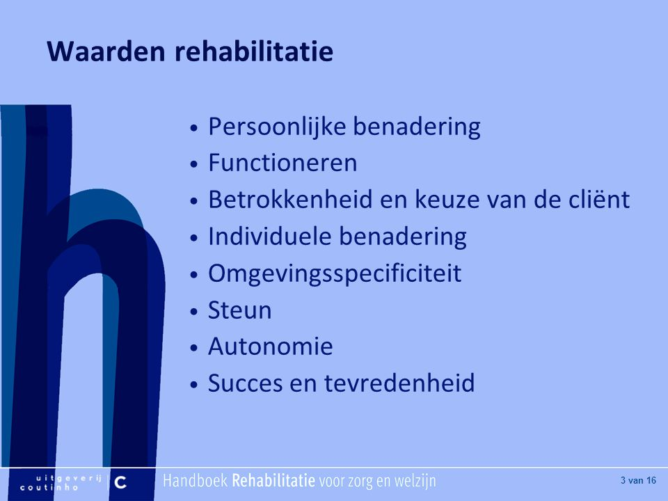 Waarden rehabilitatie