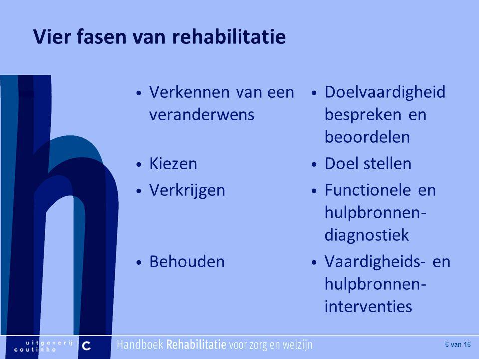 Vier fasen van rehabilitatie