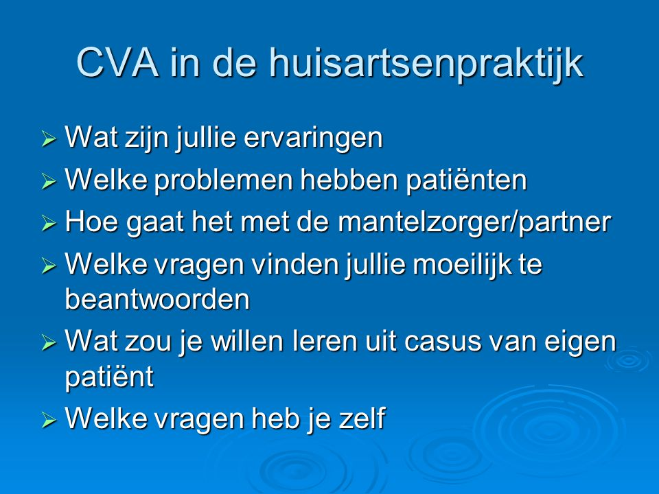 CVA in de huisartsenpraktijk