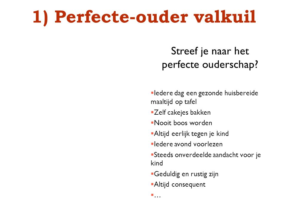 Perfecte-ouder valkuil