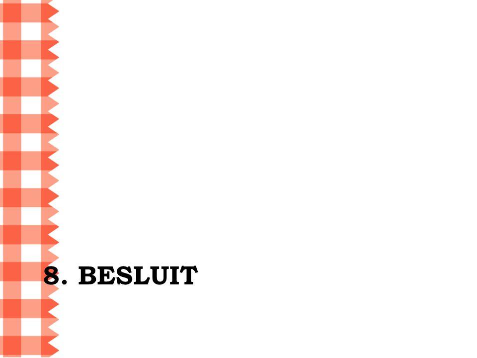 8. BESLUIT