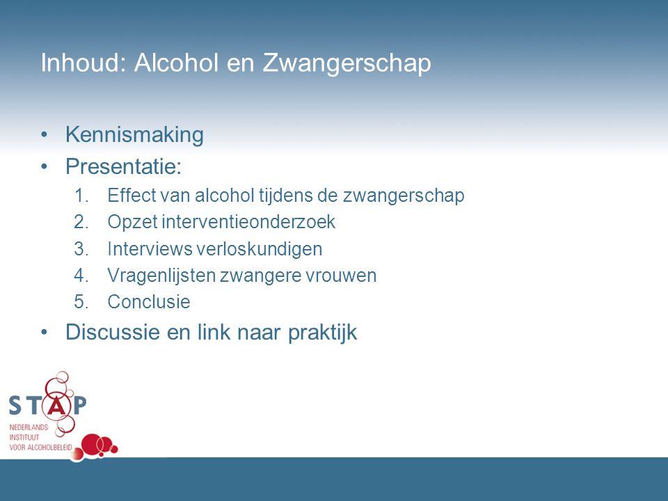 Inhoud: Alcohol en Zwangerschap