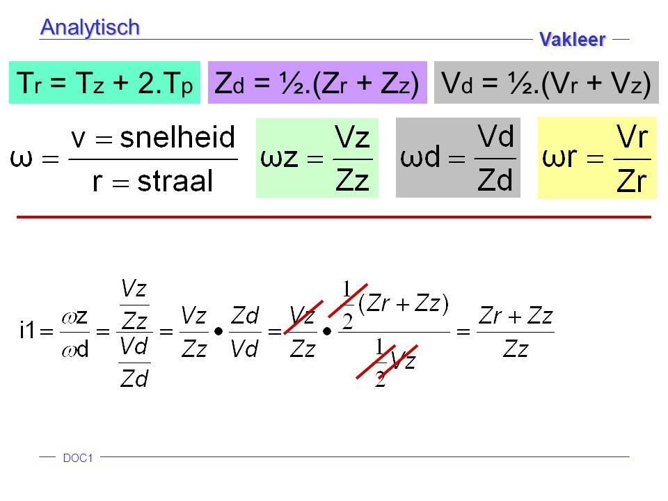 Analytisch Tr = Tz + 2.Tp Zd = ½.(Zr + Zz) Vd = ½.(Vr + Vz)
