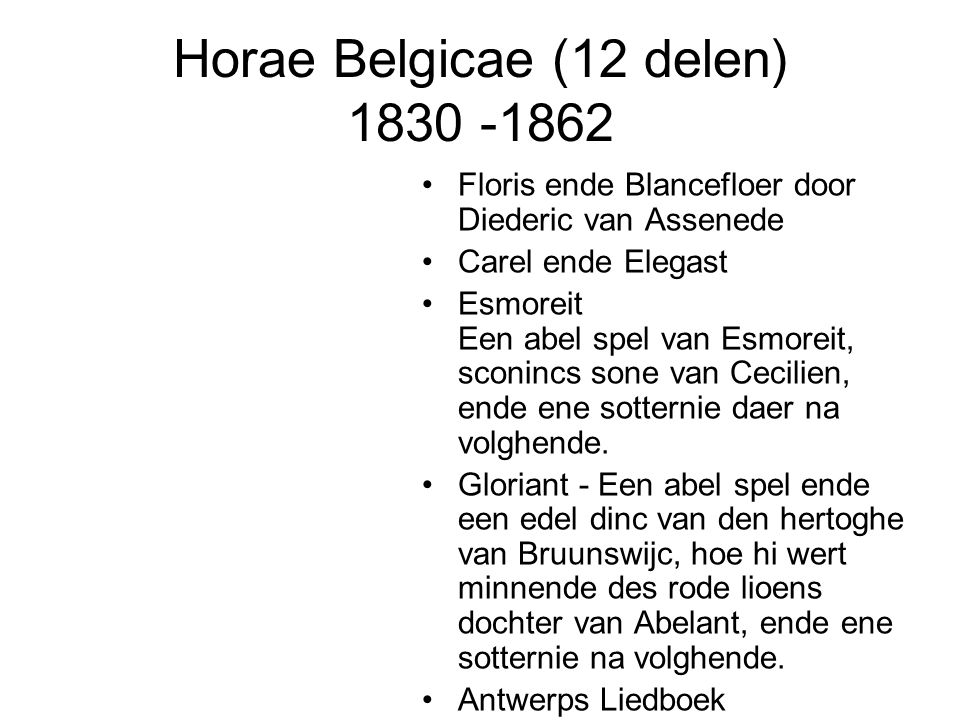 Horae Belgicae (12 delen) 1830 -1862