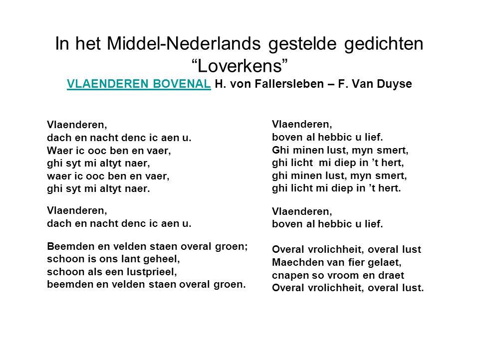In het Middel-Nederlands gestelde gedichten Loverkens VLAENDEREN BOVENAL H. von Fallersleben – F. Van Duyse