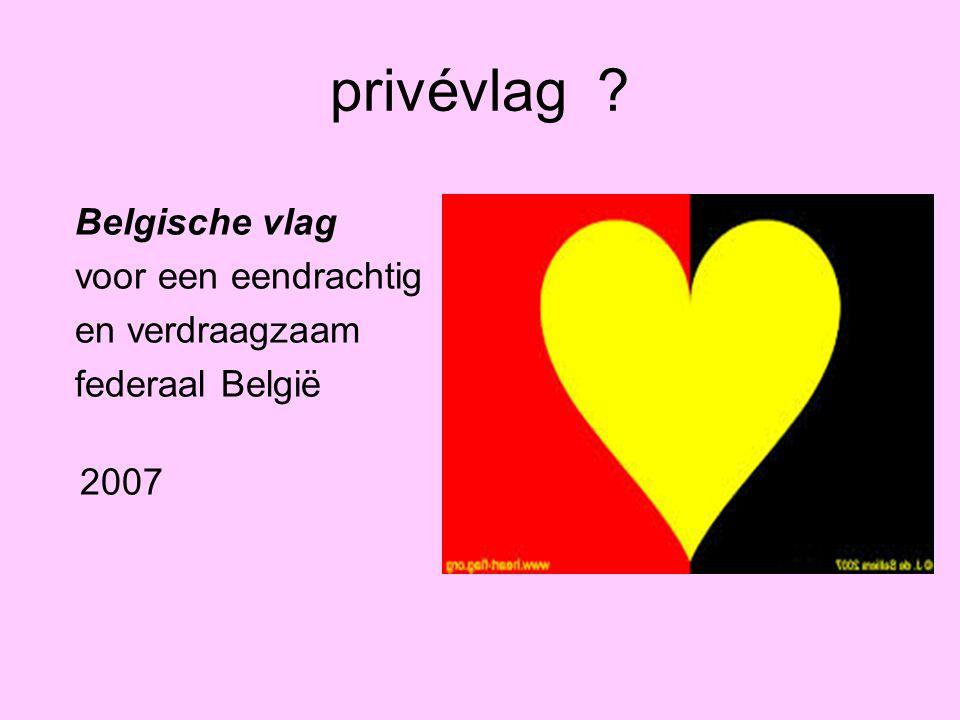 privévlag Belgische vlag voor een eendrachtig en verdraagzaam