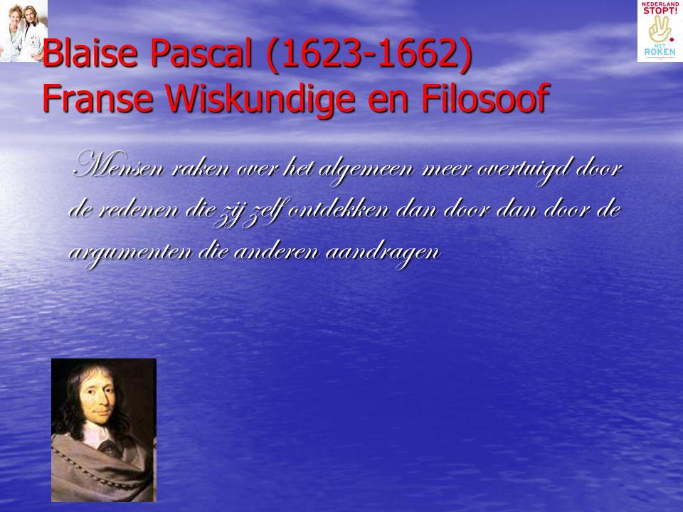Blaise Pascal (1623-1662) Franse Wiskundige en Filosoof