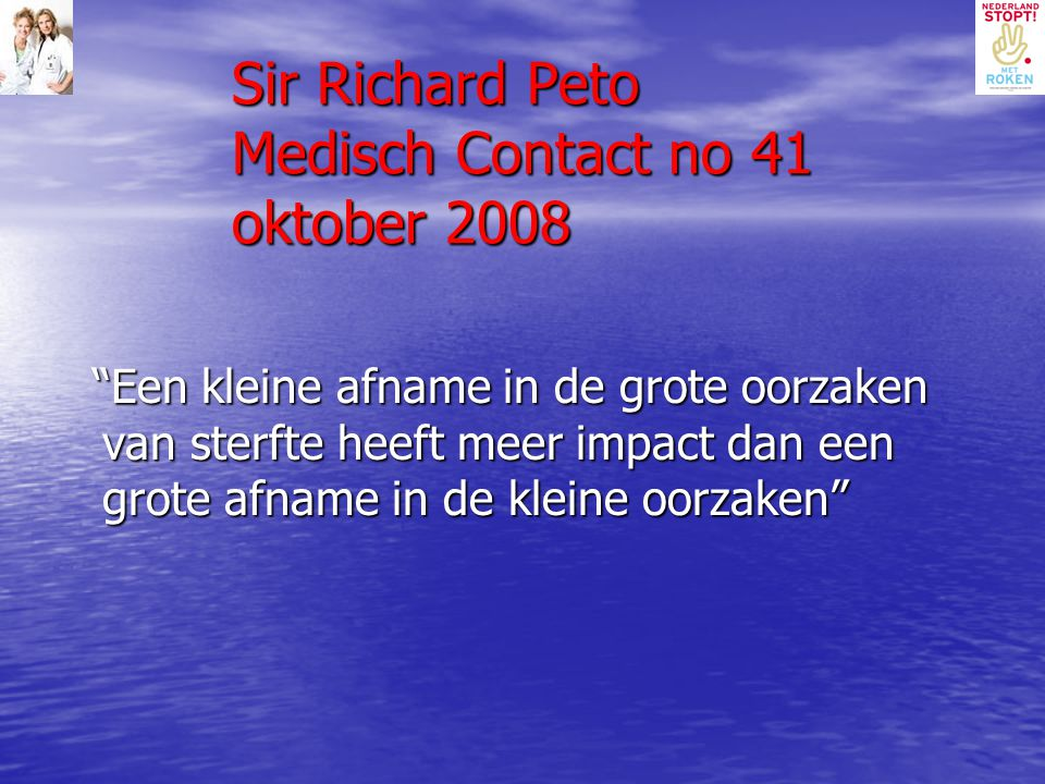 Sir Richard Peto Medisch Contact no 41 oktober 2008