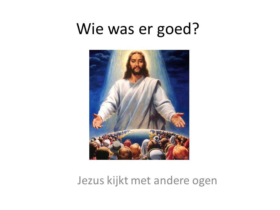 Jezus kijkt met andere ogen