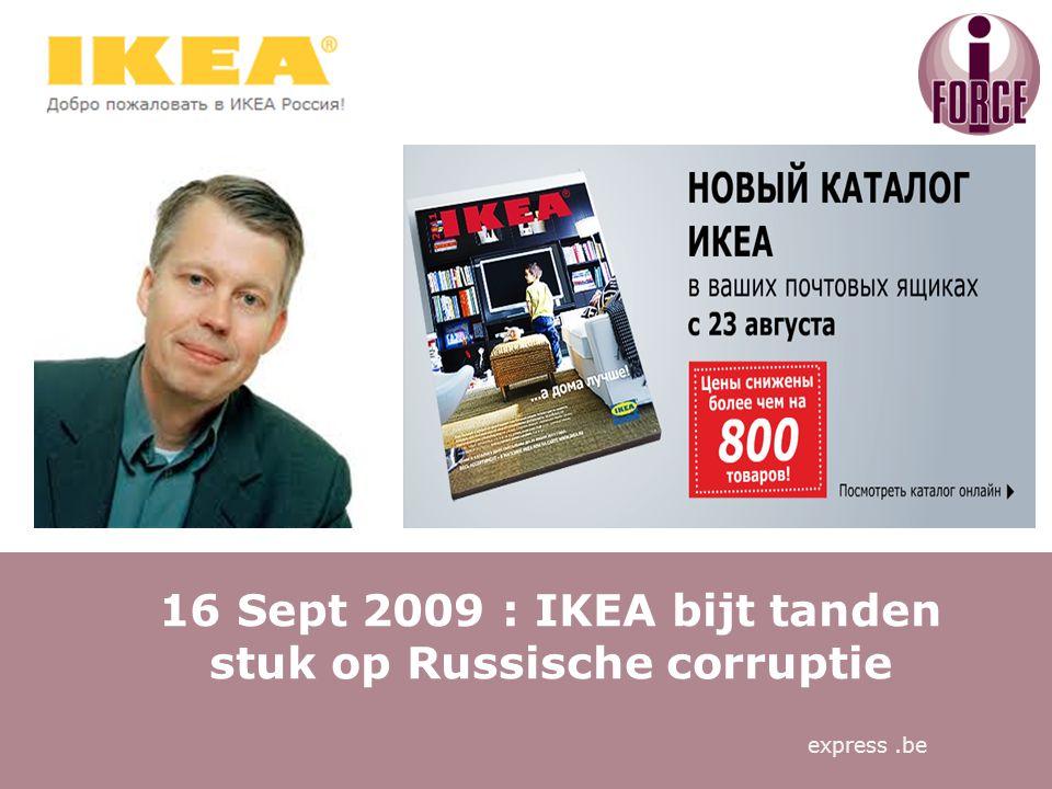 16 Sept 2009 : IKEA bijt tanden stuk op Russische corruptie