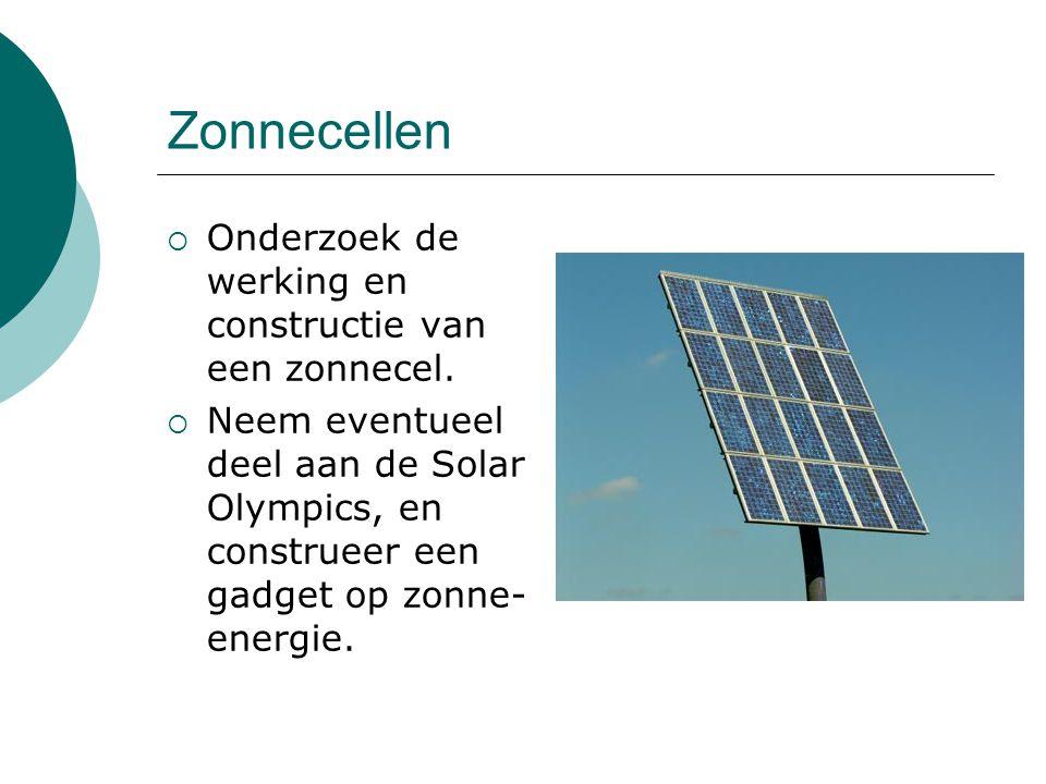 Zonnecellen Onderzoek de werking en constructie van een zonnecel.