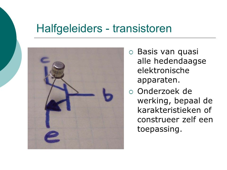 Halfgeleiders - transistoren
