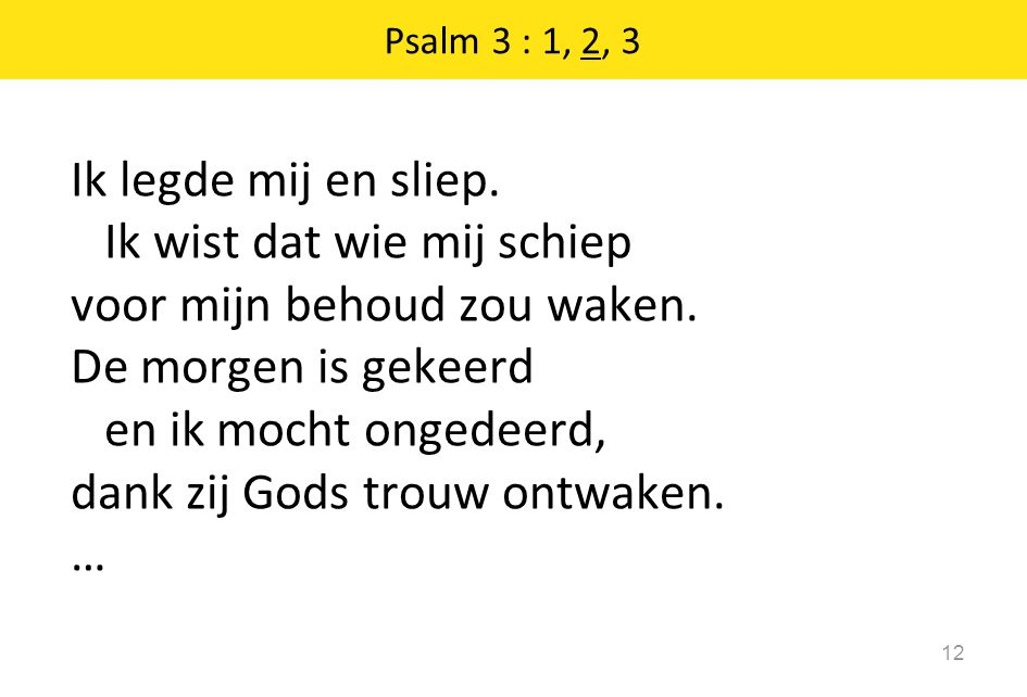 Psalm 3 : 1, 2, 3
