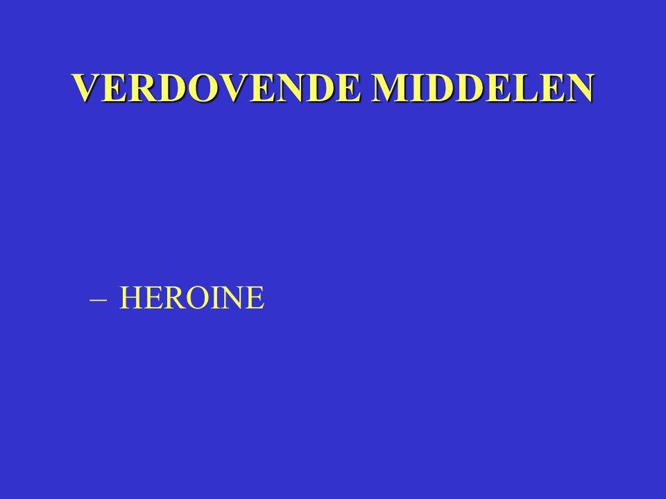 VERDOVENDE MIDDELEN HEROINE