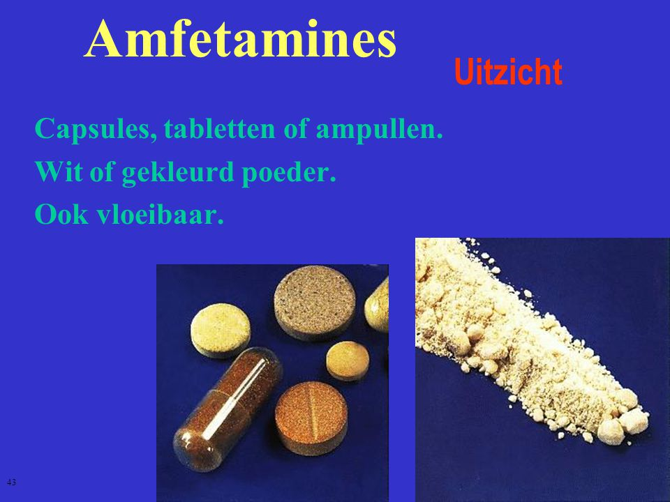 Amfetamines Uitzicht Capsules, tabletten of ampullen.