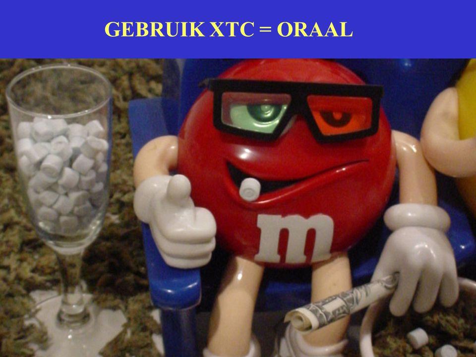 GEBRUIK XTC = ORAAL