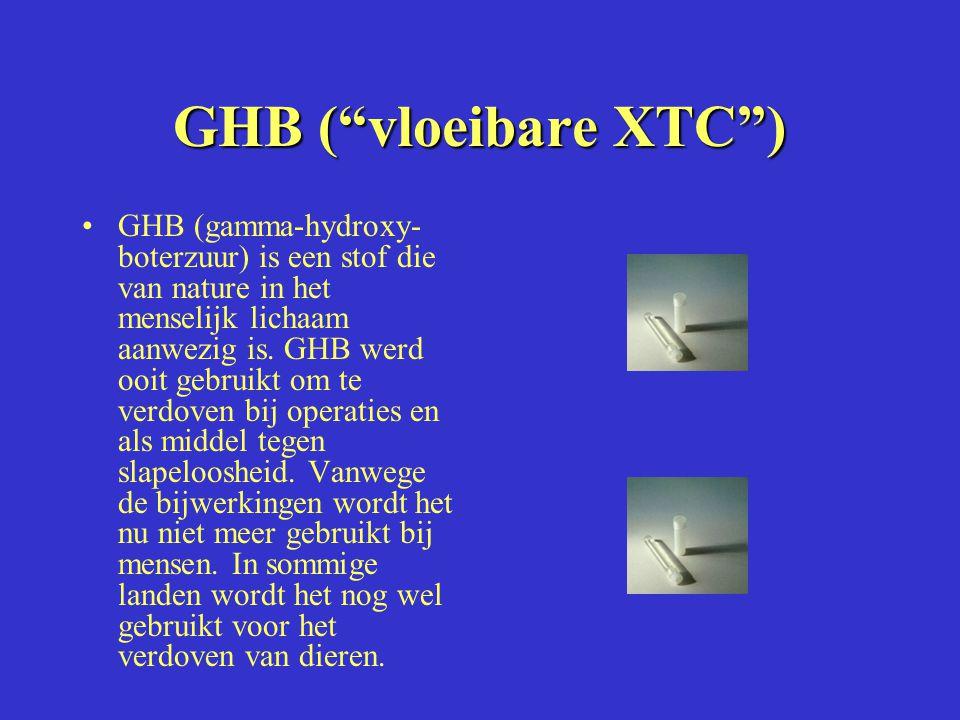 GHB ( vloeibare XTC )