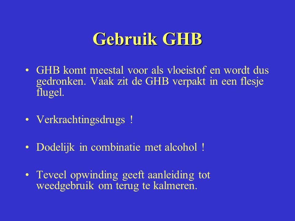 Gebruik GHB GHB komt meestal voor als vloeistof en wordt dus gedronken. Vaak zit de GHB verpakt in een flesje flugel.