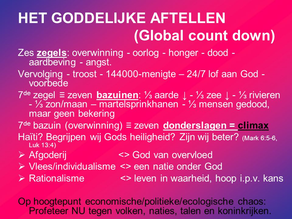 HET GODDELIJKE AFTELLEN (Global count down)