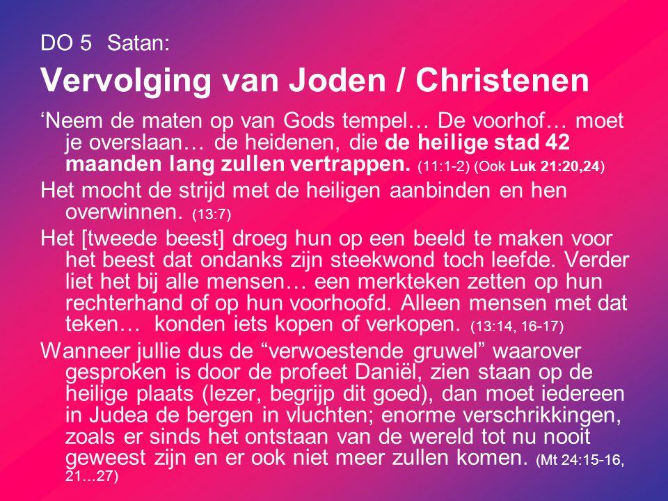 DO 5 Satan: Vervolging van Joden / Christenen