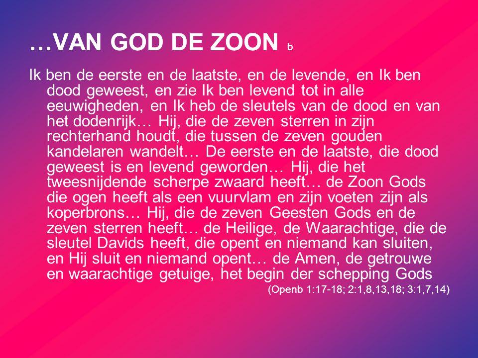 …VAN GOD DE ZOON b