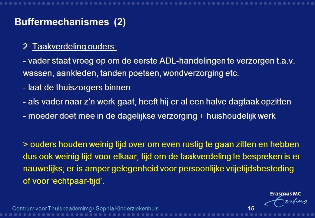 Buffermechanismes (2) 2. Taakverdeling ouders: